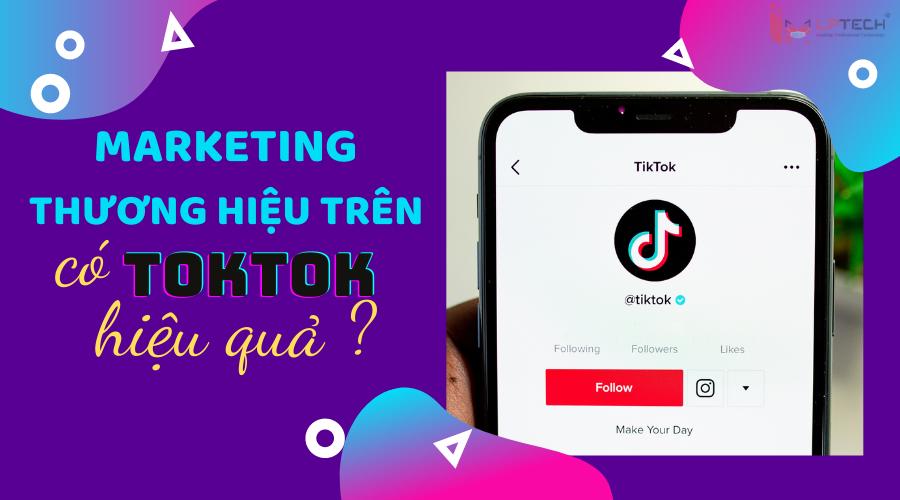marketing trên toktok