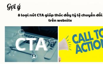 Gợi ý 8 loại nút call-to-action giúp thúc đẩy tỷ lệ chuyển đổi trên website